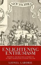 ENLIGHTENING ENTHUSIASM - LABORIE, LIONEL - NEW HARDCOVER BOOK
