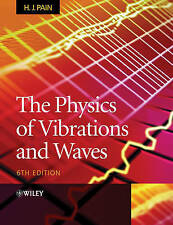 NEW The Physics of Vibrations and Waves by H.J. Pain