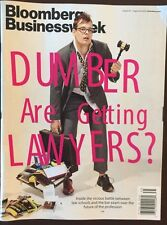 Bloomberg Business Week Dumber Are Getting Lawyers August 2015 FREE SHIPPING