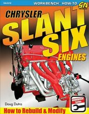 Chrysler Slant Six Engines : How to Rebuild and Modify, Paperback by Dutra, D...