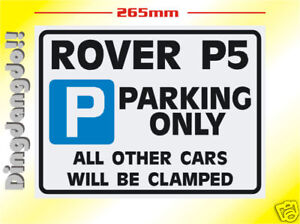 Rover P5 Parking Sign Novelty Gift