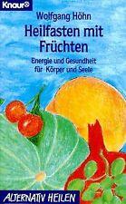 Heilfasten mit Früchten. Energie und Gesundheit für Körp... | Buch | Zustand gut