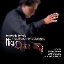 MARCELLO TONOLO & Thelonious Monk Big Band   «Night over»  Caligola 2081
