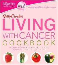 Betty Crocker Cooking: Betty Crocker Living with Cancer Cookbook by Kris Ghosh,