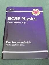 CGP GCSE Physics - Exam Board AQA - The Revision Guide