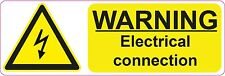 WARNING - Electrical Connection - 300x100mm| health and safety | signs/stickers