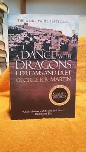 GEORGE R.R.MARTIN A DANCE WITH DRAGONS , 1, DREAMS AND DUST UK PB VGC