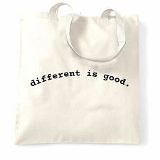 "Novelty Slogan Tote Bag ""Different Is Good"" Unique Weird Special Fun Happy"