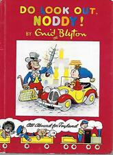 Do Look Out Noddy ! Near Mint Condition. 1957 Hardcover. Enid Blyton