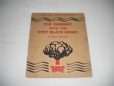 THE CHIMNEY WITH THE VERY BLACK SMOKE BY MARY DAUNT 1st 1949 PICTURE PAGE STORIE