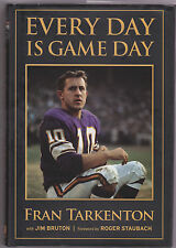 EVERY DAY IS GAME DAY signed by HOF Fran Tarkenton; Jim Bruton (2009, Hardcover)
