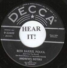 The Andrew Sisters POP (Decca 23609) Beer Barrel Polka/Pennsylvania Polka