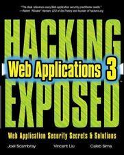 HACKING EXPOSED WEB APPLICATIONS, 3rd Edition, Caleb Sima, Vincent Liu, Joel Sca