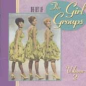 The Best of the Girl Groups, Vol. 2 by Various Artists (CD, Oct-1990, Rhino (Lab