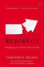 Redirect: Changing the Stories We Live By, Wilson, Timothy D.