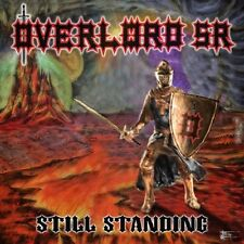 OVERLORD SR - Still Standing (NEW*US METAL*PRIVATE PRESS*IRON MAIDEN*OMEN*L.LORD