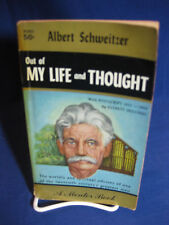 OUT OF MY LIFE AND THOUGHT by Albert Schweitzer 1957 vintage pb sixth printing