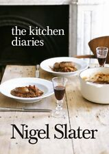 The Kitchen Diaries: A Year in the Kitchen,Nigel Slater