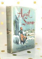 April Snow by Lillian Budd (1951) Hardcover Book First Edition Bookclub *Scarce*