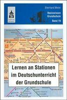 EBERHARD MEIER - LERNEN AN STATIONEN IM DEUTSCHUNTERRICHT DER GRUNDSCHULE