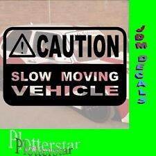 Caution Slow moving Drift Winter JDM Sticker Aufkleber oem Shocker Winterauto