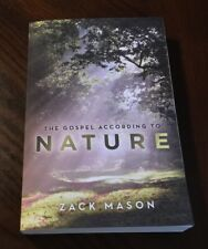 The Gospel According to Nature by Zack Mason Paperback Book