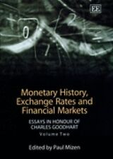 Monetary History Exchange Rates and Financial Markets: Essays in Honour of Charl