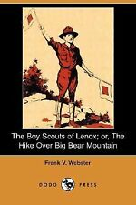 The Boy Scouts of Lenox; or, the Hike over Big Bear Mountain by Frank V....