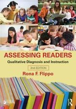 Assessing Readers : Qualitative Diagnosis and Instruction by Rona Flippo
