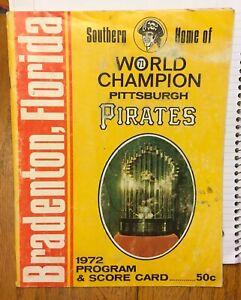 1972 PITTSBURGH PIRATES SOUVENIR PROGRAM BRADENTON FLORIDA WORLD CHAMPS
