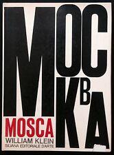 KLEIN William, Mosca. Fotografie in bianco e nero. Silvana. Prima edizione 1964