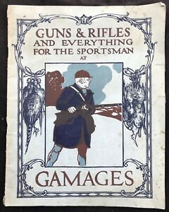 """1914 Gamages """"Guns & Rifles and Everything For The Sportsman"""" Catalogue"""