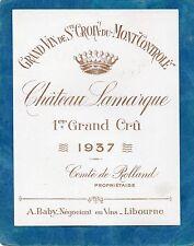 STE CROIX DU MONT 1ER GC VIEILLE ETIQUETTE CHATEAU LAMARQUE 1937 RARE §12/04/17§