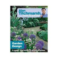 Garden Design by Alan Titchmarsh (author)