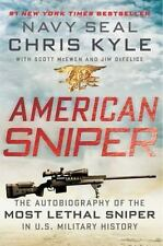 American Sniper : The Autobiography of the Most Lethal Sniper in U. S. Military…