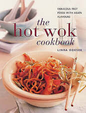Good, Hot Wok Cookbook: Fabulous Fast Food with Asian Flavours (The contemporary
