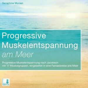 Progressive Muskelentspannung am Meer [Hörbuch/Audio-CD] Progressive Muskelentsp