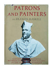Patrons and Painters:A Study in the Relations Between Italian Art and Society...