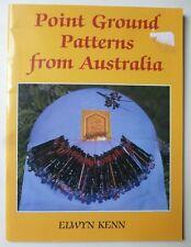 Point Ground Patterns From Australia by Elwyn Kenn - Lacemaking