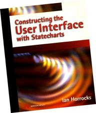 Constructing the User Interface with Statecharts by Ian Horrocks 1999, Paperback