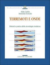 Zollo, Emolo Terremoti e onde Metodi e pratica della sismologia moderna LIGUORI