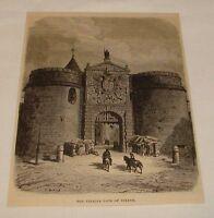 1878 magazine engraving ~ VISAGRA GATE Bisagra Gate, Toledo, Spain