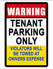 TENANT PARKING ONLY SIGN DURABLE ALUMINUM NO RUST FULL COLOR CUSTOM SIGN