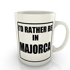 I' prof Rather être dans un Majorque - Tasse comme cadeau nouveauté voyage