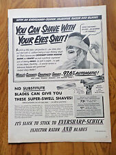 1950 Eversharp Schick Injector Razor &  Blades Ad Shave with Your Eyes Shut