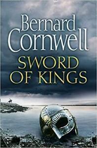 Sword of Kings (The Last Kingdom Series, Book 12) | Bernard Cornwell | Hardcover