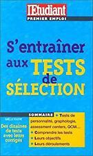 Bien se préparer aux tests de sélection by Four, Galle-ExLibrary
