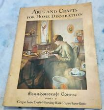 1922 Dennison-Craft Course  Part 2 Arts and Crafts for Home Decoration 9x12 Inch
