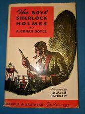 Arthur Conan Doyle Howard Haycraft THE BOYS' SHERLOCK HOLMES 1936 Ex Library DJ