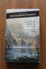 The Wilderness Journeys by John Nuir 1998 paperback - walk gulf alaska stickeen